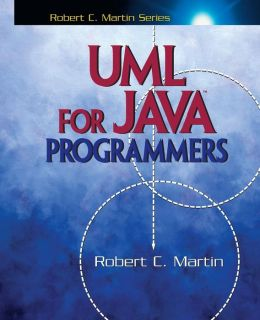 UML for Java Programmers (Robert C. Martin Series)