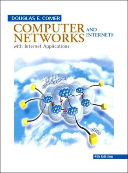 Computer Networks and Internets with Internet Applications