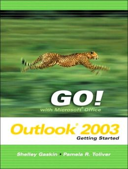 GO Series: Getting Started with Microsoft Outlook 2003