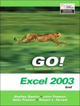 GO Series: Microsoft Excel 2003 Brief
