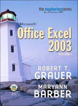 Exploring Microsoft Excel 2003, Volume I
