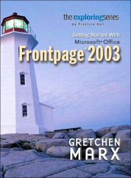Exploring: Getting Started with Microsoft Frontpage 2003