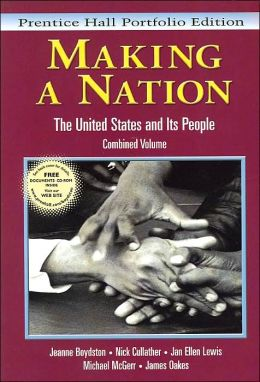 Making a Nation : United States and Its People