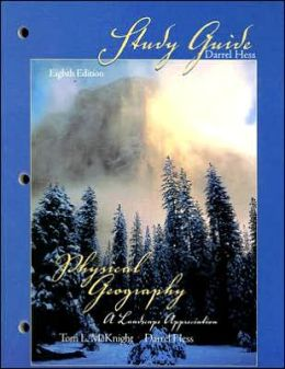 Physical Geography Eighth Edition: A Landscape Appreciation
