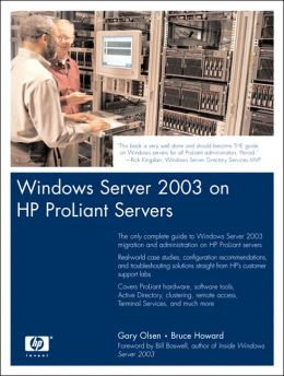 Windows Server 2003 on Proliants: Deployment Techniques and Management Tools for System Administrators