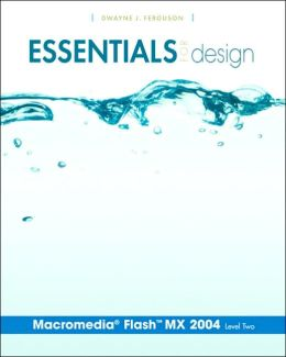 Essentials for Design Macromedia Flash MX 2004: Level 2