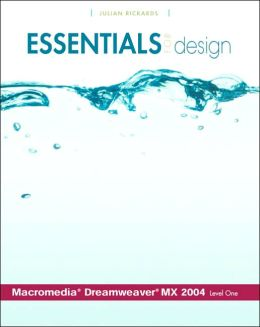 Essentials for Design Macromedia(R) Dreamweaver(R) MX 2004