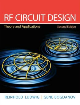RF Circuit Design: Theory and Application