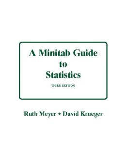 A Minitab Guide to Statistics