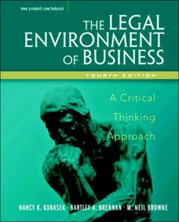 Legal Environment of Business: A Critical Thinking Approach