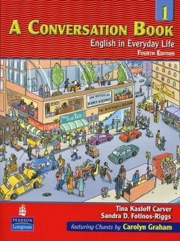Conversation Book 1: English in Everyday Life