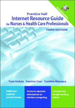 Internet Resource Guide for Nurses & Health Professionals