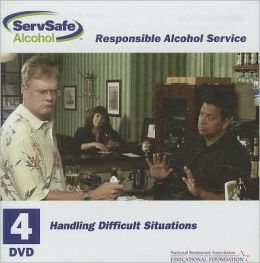 DVD 4: Handling Difficult Situations for ServSafe Alcohol: Fundamentals of Responsible Alcohol Service with Answer Sheet