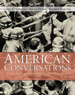 American Conversations: From Centennial through Millennium, Volume 2