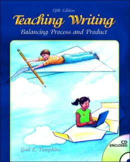 Teaching Writing: Balancing Process and Product [With CD-ROM]