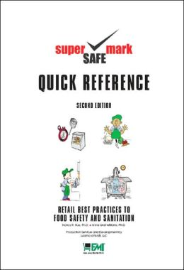 Retail Best Practices and Quick Reference Guide to Food Safety & Sanitation