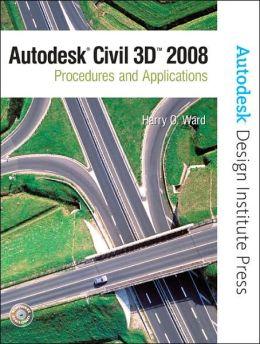 Autodesk Civil 3D: Procedures & Applications 2008