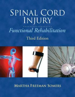 Spinal Cord Injury: Functional Rehabilitation