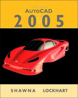 Tutorial Guide to Autocad 2005