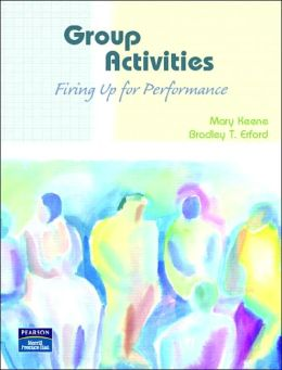 Groupwork Activities: Fired up for Performance