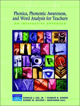 Phonics, Phonemic Awareness, and Word Analysis for Teachers: An Interactive Tutorial