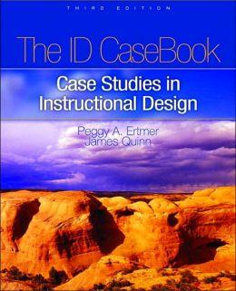 I.D. Casebook: Case Studies in Instructional Design
