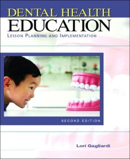 Dental Health Education: Lesson Planning & Implementation