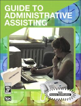 Guide to Administrative Assisting