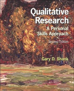 Qualitative Research: A Personal Skills Approach
