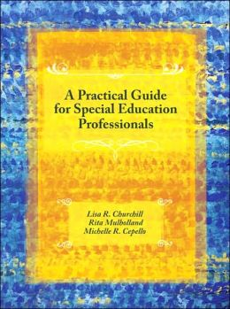 A Practical Guide for Special Education Professionals: On the Job and Professional Development