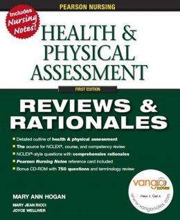 Health and Physical Assessment: Reviews and Rationales