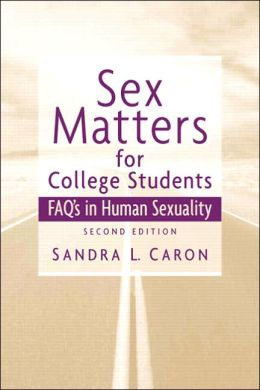 Sex Matters for College Students: Sex FAQs in Human Sexuality