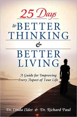 25 Days to Better Thinking and Better Living: A Guide for Improving Every Aspect of Your Life