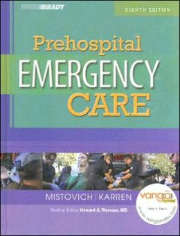 Prehospital Emergency Care (Brady)
