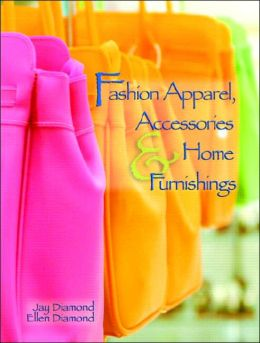 Fashion Apparel, Accessories and Home Furnishings