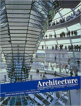 Architecture: From Prehistory to Post Modernity