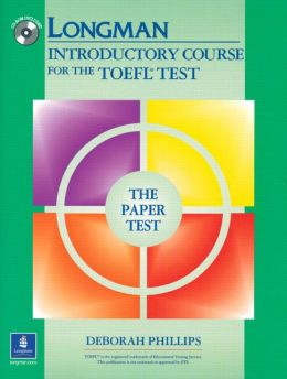 Longman Introductory Course for the TOEFL Test, the Paper Test: With Answer Key