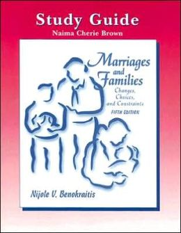 Marriages and Families : Changes, Choices, and Constraints (Study Guide)