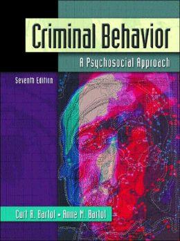 Criminal Behavior: A Psychosocial Approach