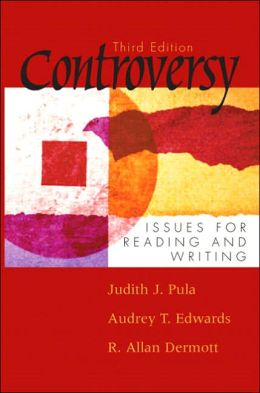 Controversy : Issues for Reading and Writing