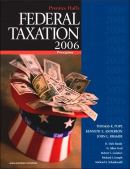 Prentice Hall's Federal Taxation 2006: Principles