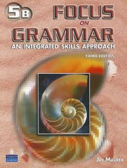 Focus on Grammar 5 Student Book B (without Audio CD)