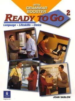 Ready to Go with Grammar Booster: Language, Lifeskills, Civics