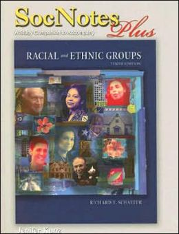 Racial and Ethnic Groups: SocNotes Plus: A Study Companion