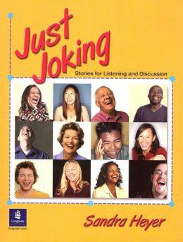 Just Joking: Stories for Listening and Discussion