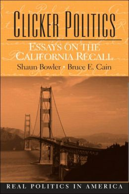Clicker Politics: Essays on the California Recall