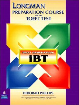 Longman Preparation Course for the Toefl(R) Test: Next Generation (Ibt) with Answer Key without CD-ROM