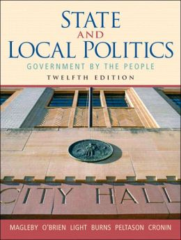 State and Local Politics: Government by the People
