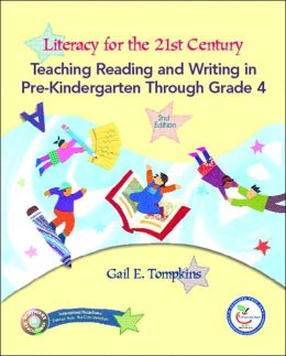 Literacy for the 21st Century: PreK-4 & Teacher Prep Access Code Package