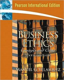 Business Ethics: Concepts & Cases
